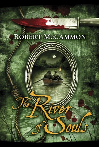The River of Souls by Robert R. McCammon, Vincent Chong