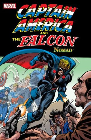 Captain America and the Falcon: Nomad by John David Warner, Steve Englehart, Frank Robbins, Herb Trimpe, Sal Buscema