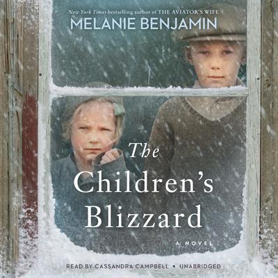 The Children's Blizzard by Melanie Benjamin