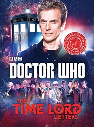 Doctor Who: The Time Lord Letters by Justin Richards
