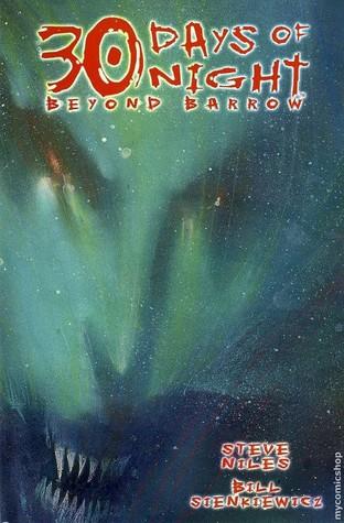 30 Days of Night, Vol. 11: Beyond Barrow by Bill Sienkiewicz, Steve Niles