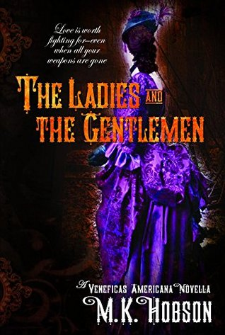 The Ladies and the Gentlemen by M.K. Hobson