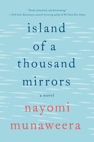 Island of a Thousand Mirrors by Nayomi Munaweera