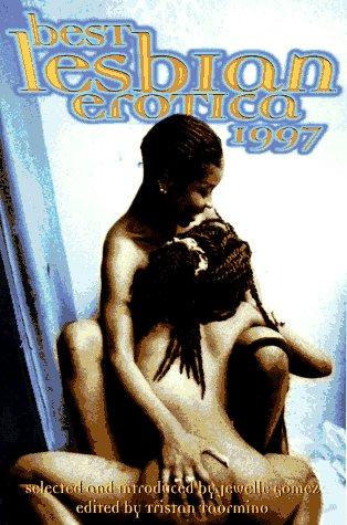 Best Lesbian Erotica 1997 by Jewelle L. Gómez