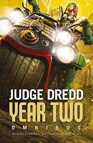 Judge Dredd: Year Two Omnibus by Michael Carroll, Cavan Scott, Matthew Smith