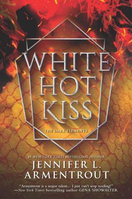 White Hot Kiss by Jennifer L. Armentrout