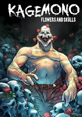 Kagemono: Flowers and Skulls by Russell Lissau, Christopher Sequeira