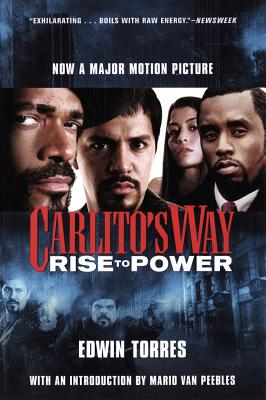 Carlito's Way: Rise to Power by Edwin Torres
