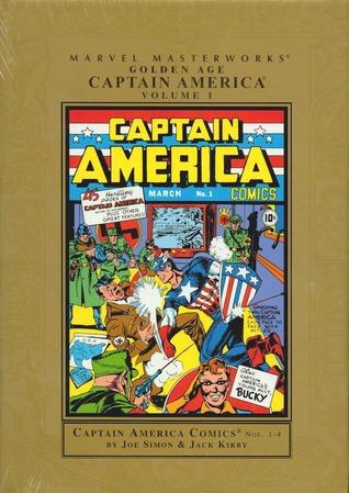 Marvel Masterworks: Golden Age Captain America, Vol. 1 by Joe Simon, Jack Kirby
