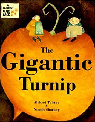 The Gigantic Turnip by Niamh Sharkey, Aleksey Nikolayevich Tolstoy