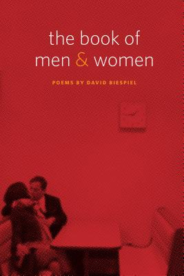 The Book of Men and Women by David Biespiel