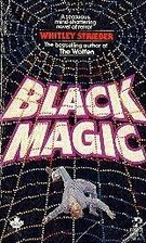 Black Magic by Whitley Strieber