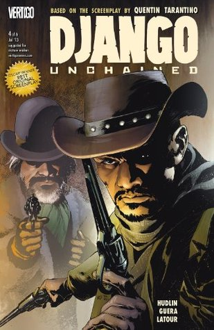 Django Unchained #4 by Jason Latour, Reggie Hudlin, R.M. Guéra