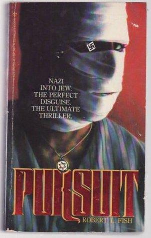 Pursuit by Robert L. Fish