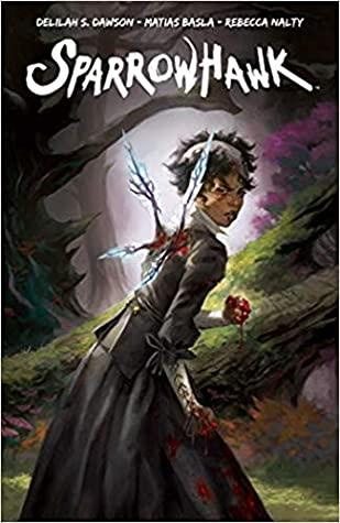 Sparrowhawk by Rebecca Nalty, Delilah S. Dawson, Matias Basla