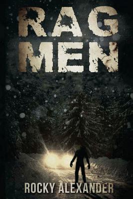 Rag Men by Rocky Alexander