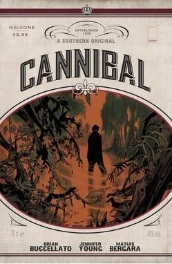 Cannibal #1 by Brian Buccellato, Jennifer Young, Matías Bergara