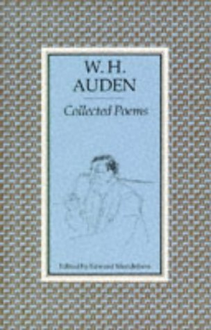 Collected Poems Of W. H. Auden by W.H. Auden, Edward Mendelson