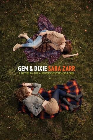 Gem & Dixie by Sara Zarr