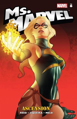 Ms. Marvel, Volume 6: Ascension by Adriana Melo, Paulo Siqueira, Mark Robinson, Giuseppe Camuncoli, Brian Reed, Marcos Marz