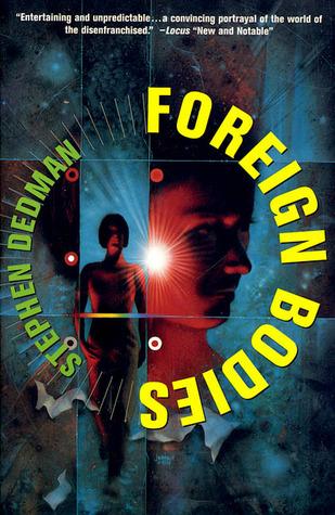 Foreign Bodies by Stephen Dedman