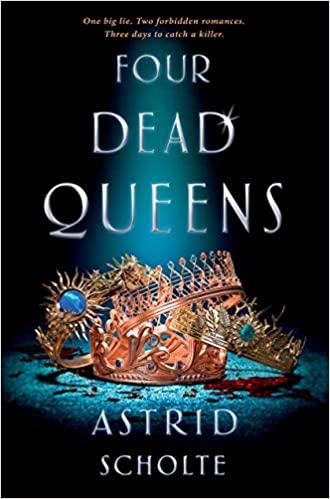 La muerte de las cuatro reinas by Astrid Scholte