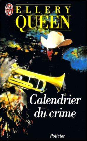 Calendrier Du Crime by Ellery Queen