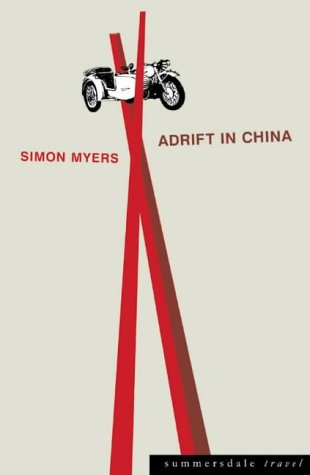 Adrift in China by Simon Myers