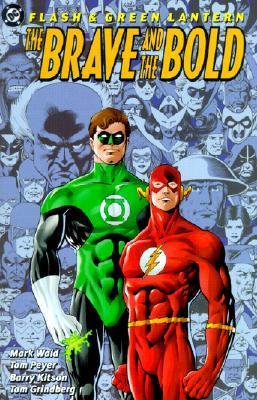 Flash & Green Lantern: The Brave and the Bold by Mark Waid, Barry Kitson, Tom Grindberg, Tom Peyer