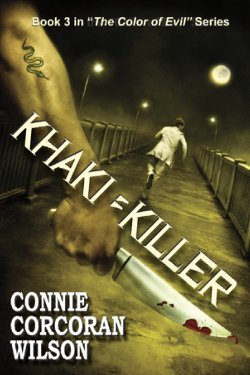 Khaki = Killer (Color of Evil, #3) by Connie Corcoran Wilson