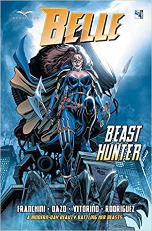 Belle: Beast Hunter, Volume 1 by Dave Franchini, Bong Dazo
