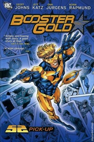 Booster Gold, Vol. 1: 52 Pick-Up by Norm Rapmund, Jeff Katz, Dan Jurgens, Geoff Johns
