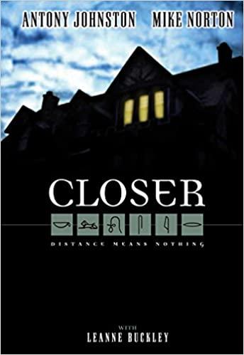 Closer by Antony Johnston