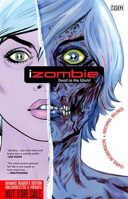 Izombie Vol. 1: Dead to the World by Chris Roberson