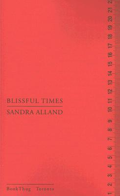 Blissful Times by Sandra Alland