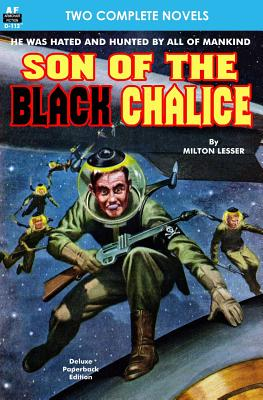 Son of the Black Chalice & Sentry of the Sky by Milton Lesser, Evelyn E. Smith