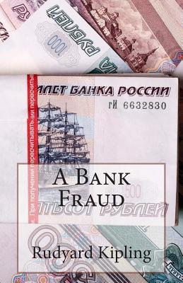 A Bank Fraud by Rudyard Kipling