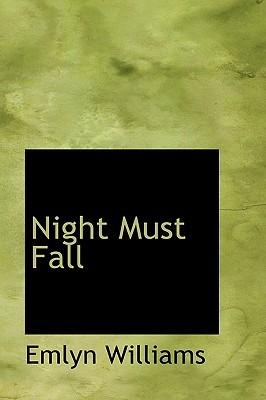 Night Must Fall by Emlyn Williams