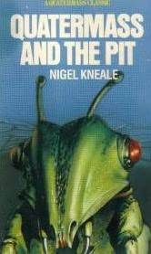 Quatermass and the Pit by Nigel Kneale