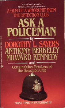 Ask A Policeman by Helen de Guerry Simpson, John Rhode, Dorothy L. Sayers, Anthony Berkeley, The Detection Club, Gladys Mitchell, Milward Kennedy
