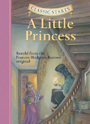 Classic Starts(r) a Little Princess by Frances Hodgson Burnett