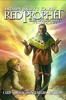 Red Prophet: The Tales of Alvin Maker Volume 2 (Graphic Novel) by Roland Bernard Brown, Rodney Buchemi, Miguel Montenegro, Orson Scott Card