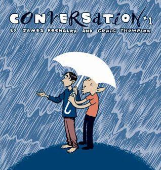 Conversation #1 by James Kochalka, Craig Thompson