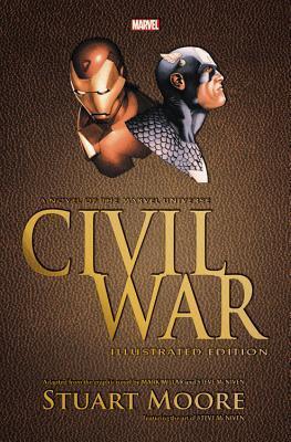 Civil War Illustrated Prose Novel by Steve McNiven, Stuart Moore