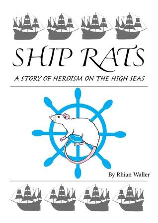 Ship Rats by Rhian Waller