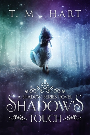Shadow's Touch by T.M. Hart