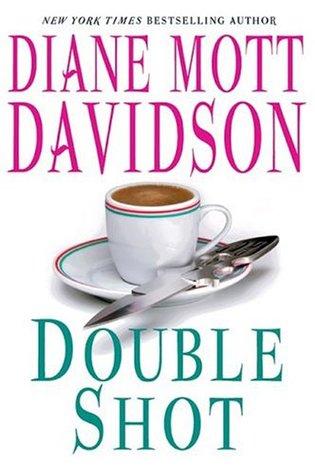 Double Shot by Diane Mott Davidson