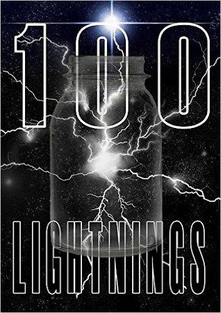 100 Lightnings by Sean Williams, Stephen Studach, Matthew R. Davis, Deborah Sheldon, Steven Paulsen, Sean King