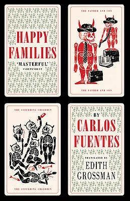 Happy Families by Carlos Fuentes, Edith Grossman