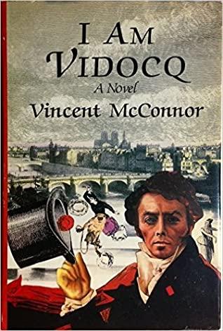 I Am Vidocq by Vincent McConnor